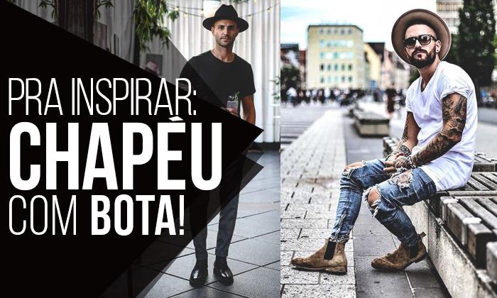 45e1ccc75 Macho Moda - Blog de Moda Masculina: Chapéu com Bota Masculina ...