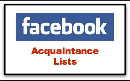 What Does Acquaintances Mean on Facebook