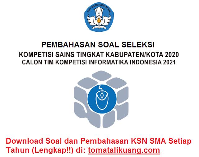 pembahasan osn ksnk infomatika komputer sma tahun 2020 tingkat kabuaten kota nomor 1-10; tomatalikuang.com