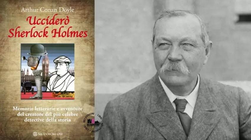 Recensione: Ucciderò Sherlock Holmes, di Arthur Conan Doyle