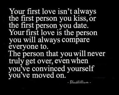 Quotes About Love Dating:  Your first love isn't love isn't always the first person you kiss, or the first person date.