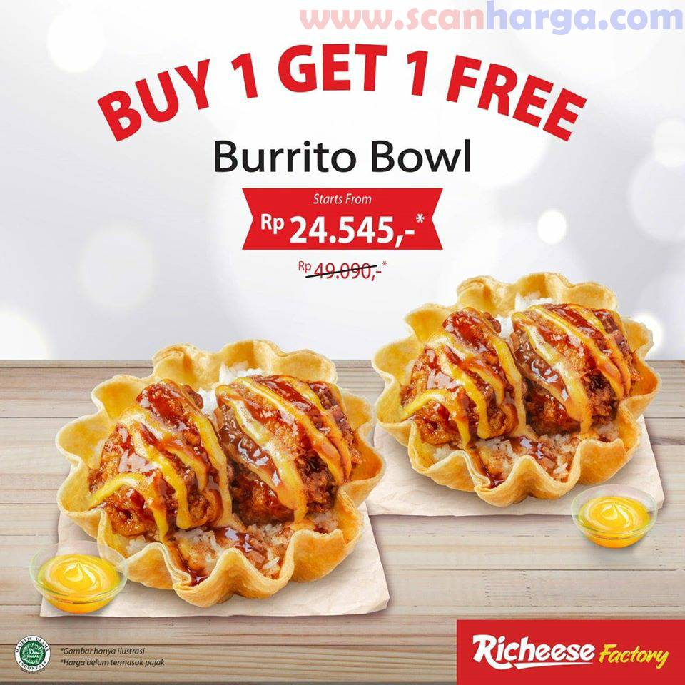 Promo Richeese Factory BUY 1 GET 1 Burrito Bowl Juni 2020