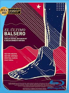 El último balsero (2020) HD [1080p] Latino [GoogleDrive] PGD