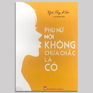 Phụ Nữ Nói Không Chưa Chắc Là Có ebook PDF EPUB AWZ3 PRC MOBI