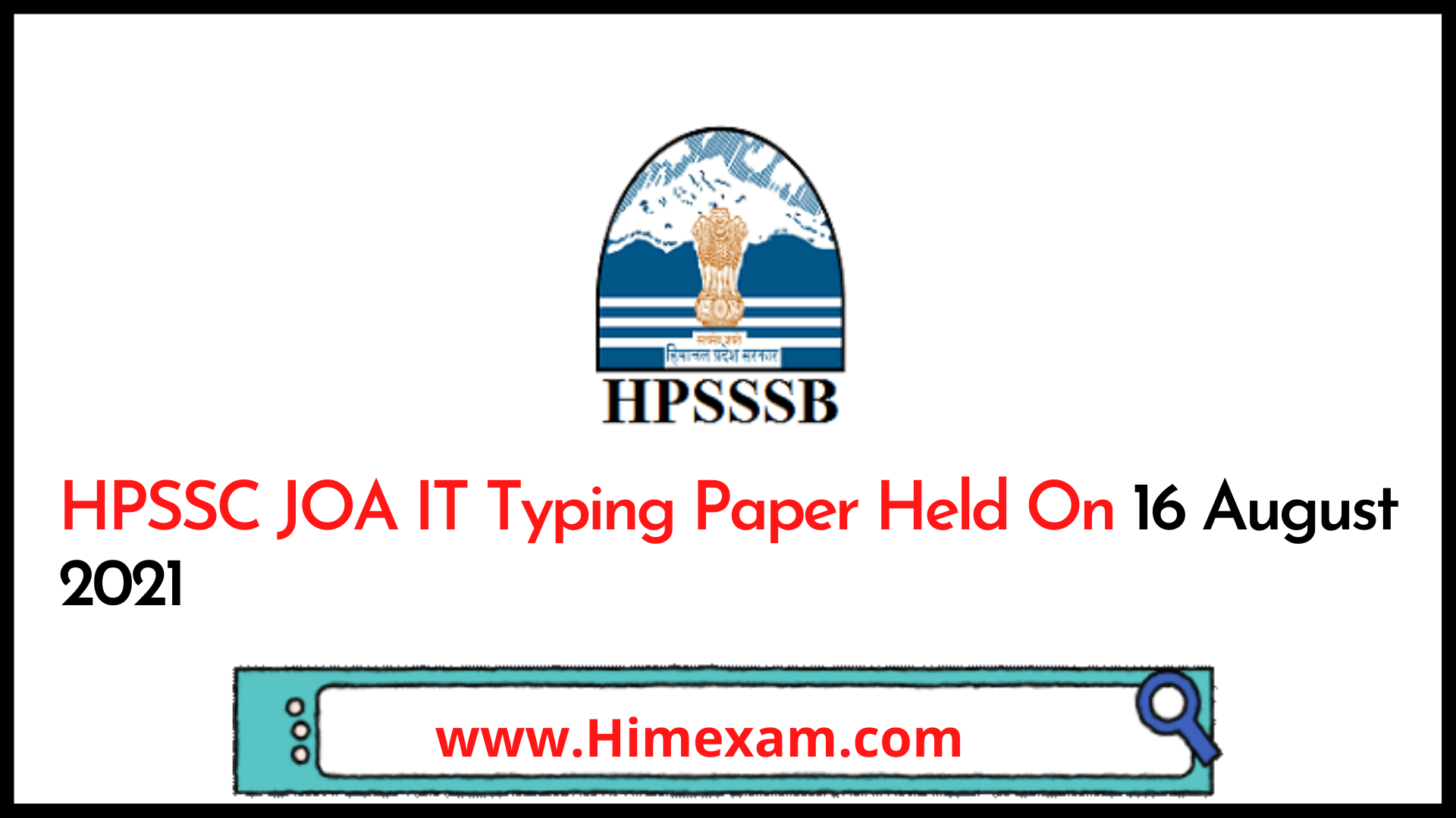 HPSSC JOA IT Typing Paper Held On 16 August 2021
