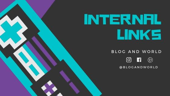 What Are Internal Links? Complete Guide On Internal Links