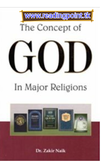 Free PDF book the concept of God in major religions by Dr Zakir naik