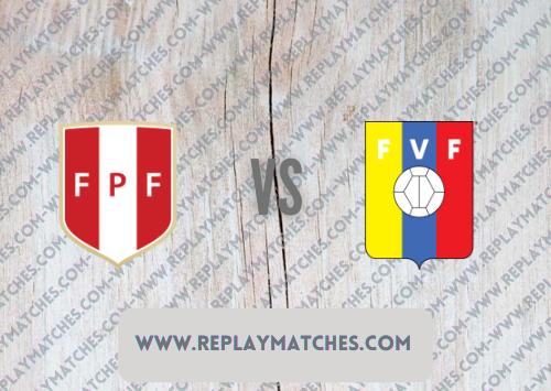 Peru vs Venezuela -Highlights 06 September 2021