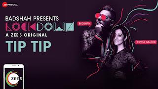 Tip Tip Lyrics | Badshah