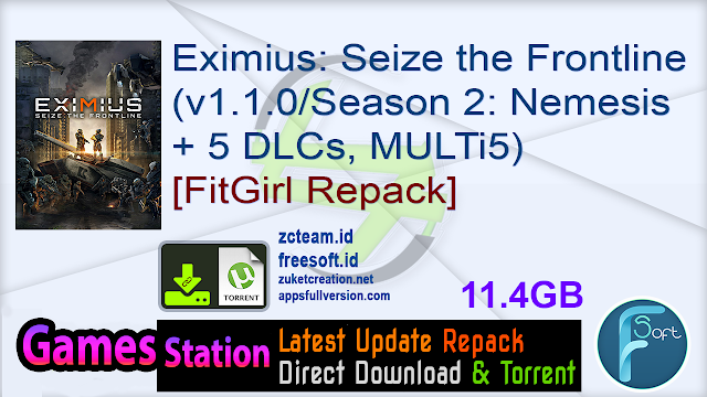 Eximius: Seize the Frontline (v1.1.0/Season 2: Nemesis + 5 DLCs, MULTi5) [FitGirl Repack, Selective Download – from 10.7 GB]