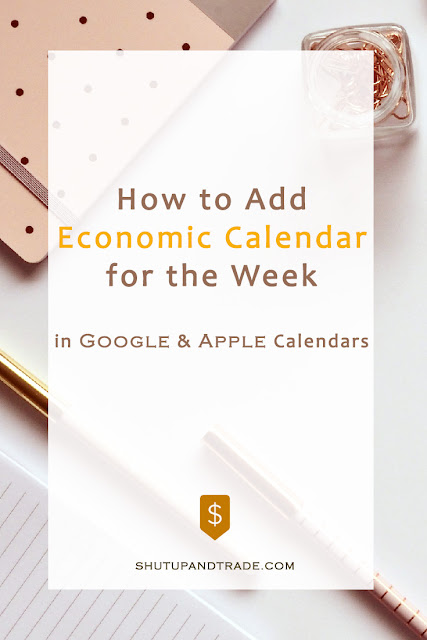 How to Add Economic Calendar for the Week in Google and Apple Calendar