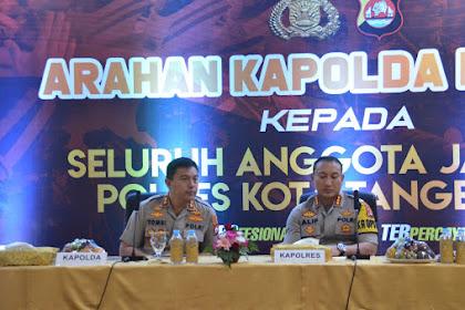 Kapolda Banten, Irjen Pol Tomsi : Optimalkan Pelayanan Keamanan kepada Masyarakat.