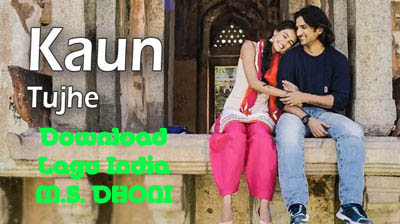 Download Lagu India KAUN TUJHE M.S. DHONI