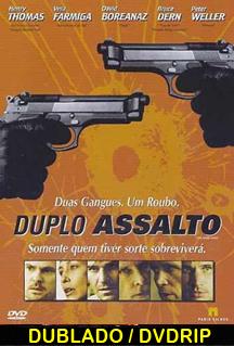 Assistir Filme Duplo Assalto (Dublado) 2006