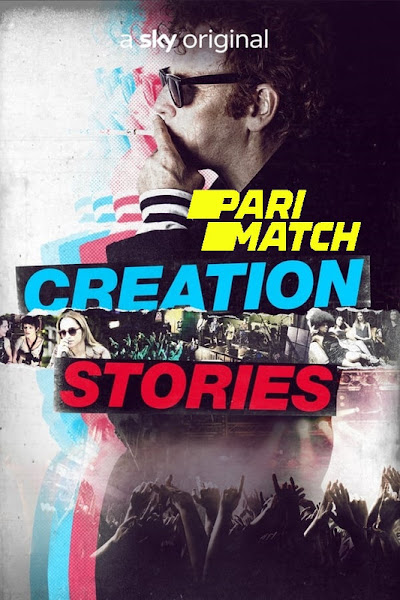 Creation Stories 2021 Dual Audio Hindi [Fan Dubbed] 720p HDRip