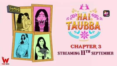 Hai Taubba 3 (2021) Altbalaji Hindi Web Series Season 3 Dowmnnload 480p