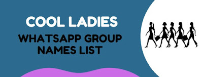 cool ladies group names of whatsapp