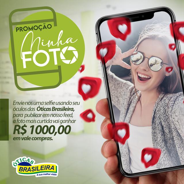 Promoção cliente especial, minha foto, das Óticas Brasileira Cocal sorteará vale compras de R$1.000,00