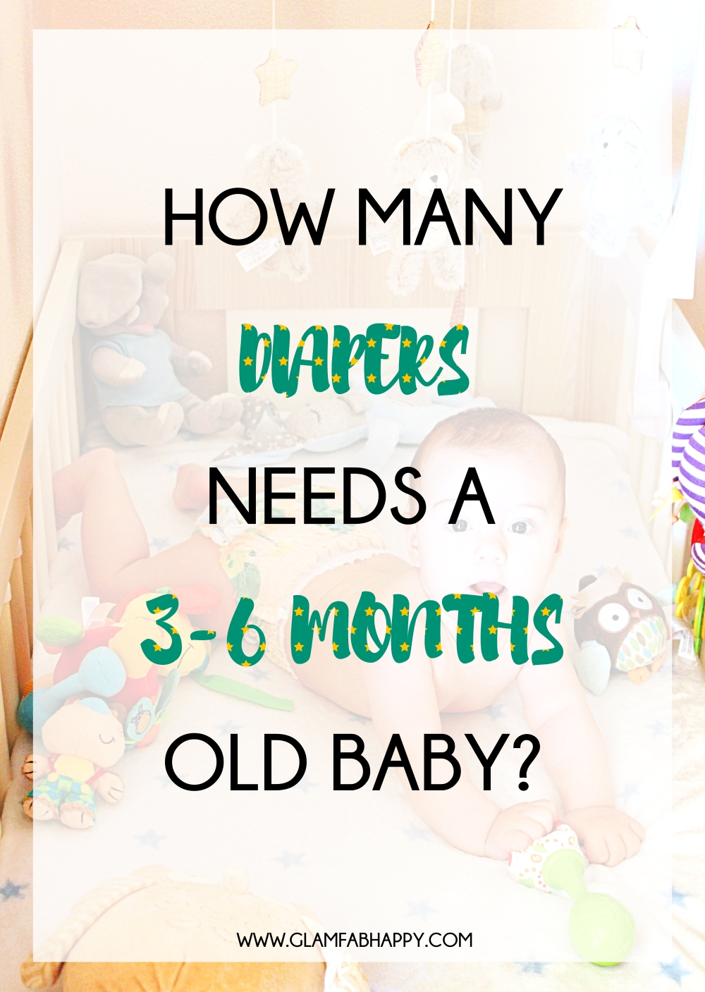 how many dipers/nappies needs a 3-6 months old baby; new mom baby essentials checklist