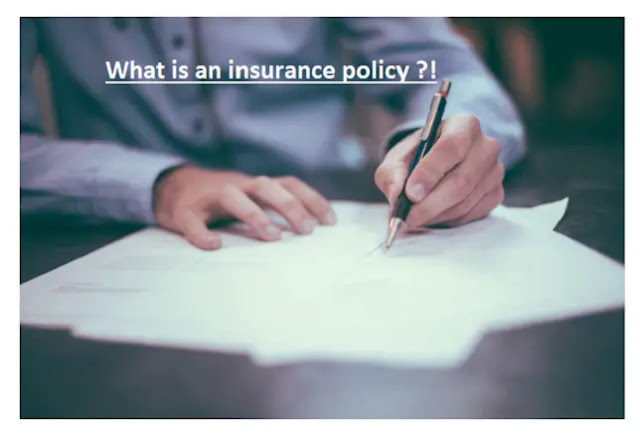 What is an insurance policy ?