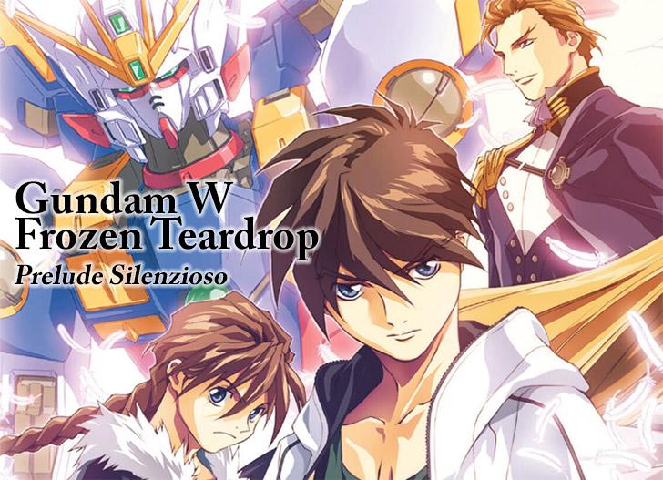 [TRADUZIONE] Gundam W Frozen Teardrop ① Prelude Silenzioso - Prologue File
