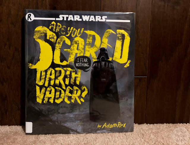 Children's Book Review of Are You Scared, Darth Vader? by Adam Rex
