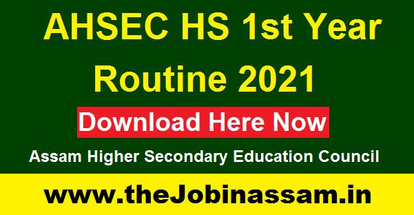 AHSEC HS 1st Year Routine 2021