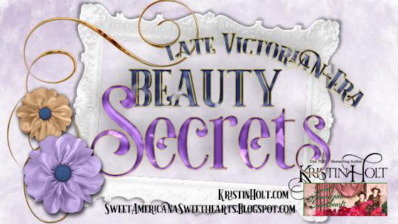 Kristin Holt | Late Victorian-era Beauty Secrets
