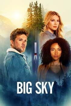 Big Sky 1ª Temporada