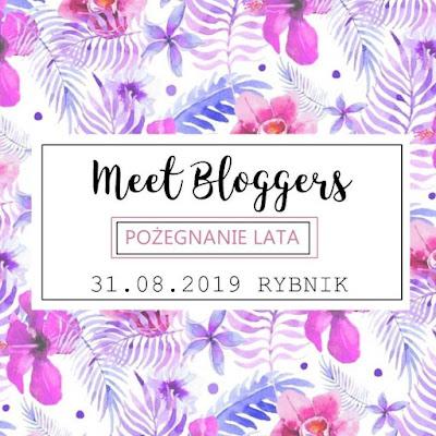 MEET BLOGERS-relacja spotkania blogerskiego 31.08.19 poeganie lata