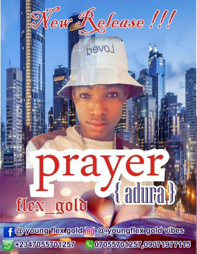 Flex Gold – Prayer (Adura mp3 download
