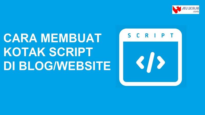 Cara buat box script pada postingan blogspot