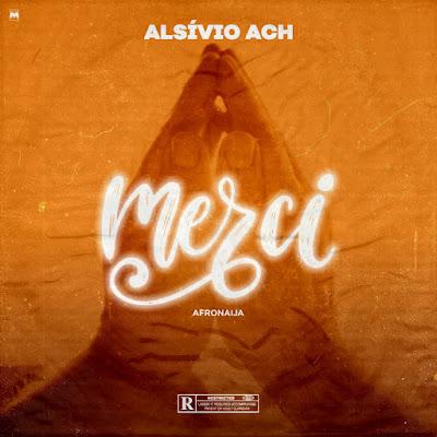 Alsívio Ach - Merci [Download]
