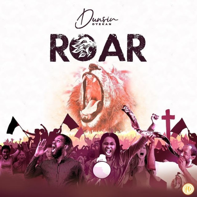 Audio: Dunsin Oyekan – Roar