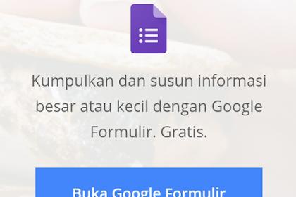 Begini Cara Membuat Google Form