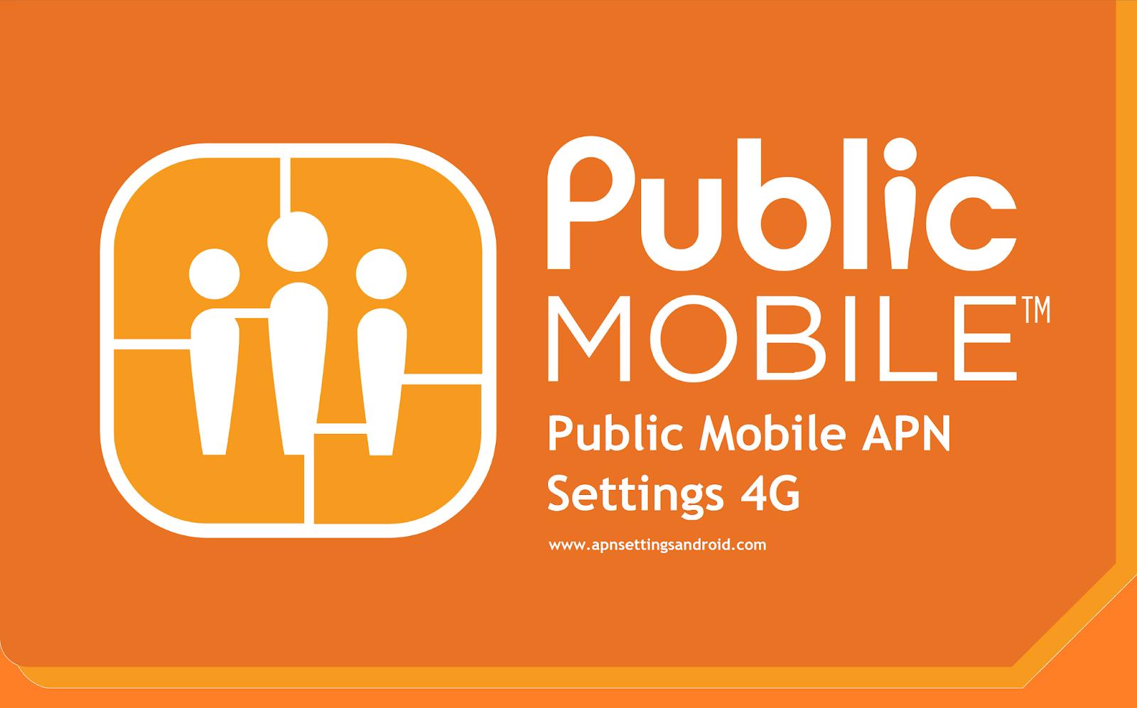 Public Mobile APN Settings