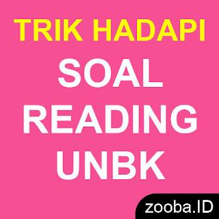 Trik Menghadapi Soal Reading Bahasa Inggris UNBK