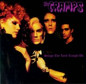 THE CRAMPS - Songs The Lord Taught Us Los mejores discos del 1980, ¿por qué no?