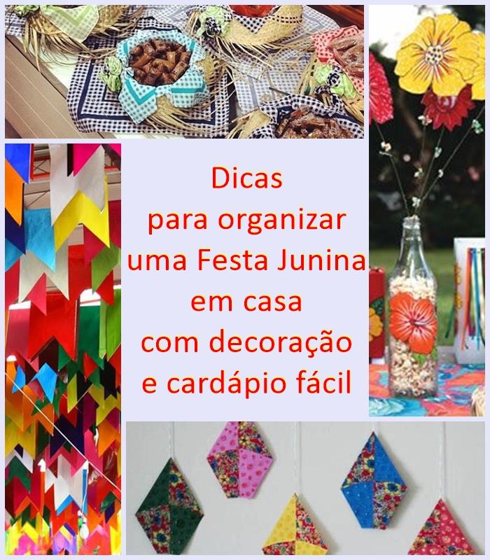 Dicas Para Organizar Uma Festa Juninajulina Em Casa Reciclar E