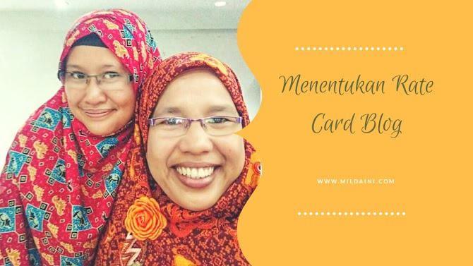 Menentukan Rate Card Blog Ala Blogger Naqiyyah Syam