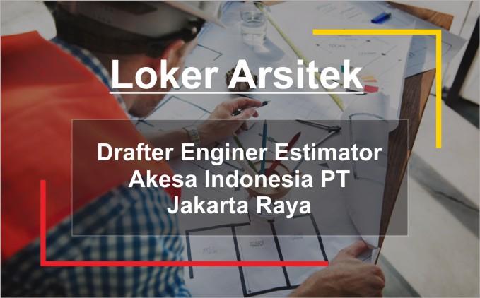 loker drafter estimator jakarta