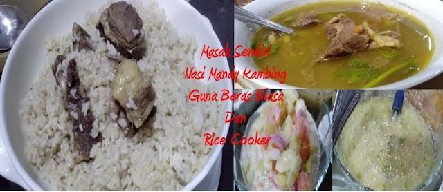 Masak Sendiri Nasi Mandy Kambing Guna Beras Biasa Dan Rice Cooker