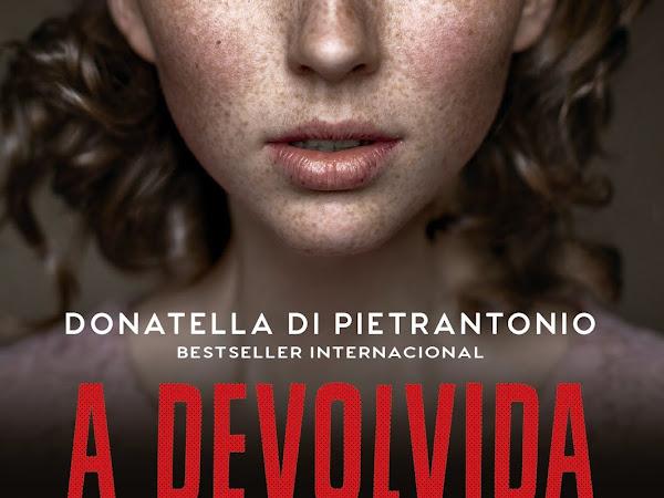 Resenha: A Devolvida - Donatella Di Pietrantonio