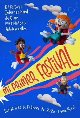 6o. FESTIVAL DE CINE PARA NIÑOS Y ADLOESCENTES MI PRIMER FESTIVAL