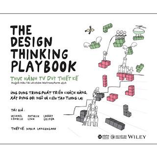 The Design Thinking Playbook- Thực Hành Tư Duy Thiết Kế ebook PDF-EPUB-AWZ3-PRC-MOBI