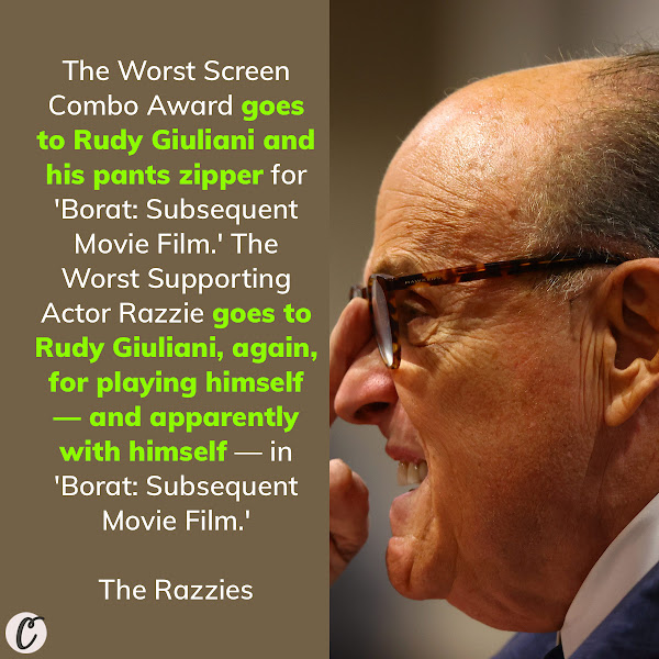 The [Worst Screen Combo Award] $4.97 trophy goes to Rudy Giuliani and his pants zipper for 'Borat: Subsequent Movie Film.' The Worst Supporting Actor Razzie goes to Rudy Giuliani, again, for playing himself — and apparently with himself — in 'Borat: Subsequent Movie Film.' — The Razzies, Hollywood's parody award show that honors the worst content created in the last year