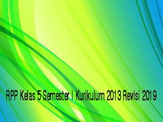 RPP Kelas 5 Semester I Kurikulum 2013 Revisi 2019