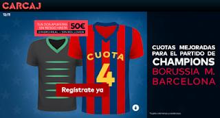carcaj cuota mejorada + bono bienvenida Borussia vs Barcelona champions 28 septiembre