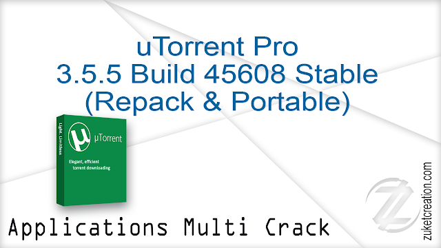 uTorrent Pro 3.5.5 Build 45608 Stable (Repack & Portable)