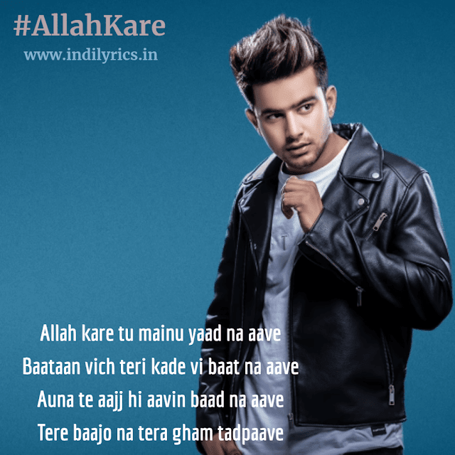 Allah Kare Tu Mainu Yaad Na Aave | Jass Manak | Full Audio song Lyrics with English Translation and Real Meaning